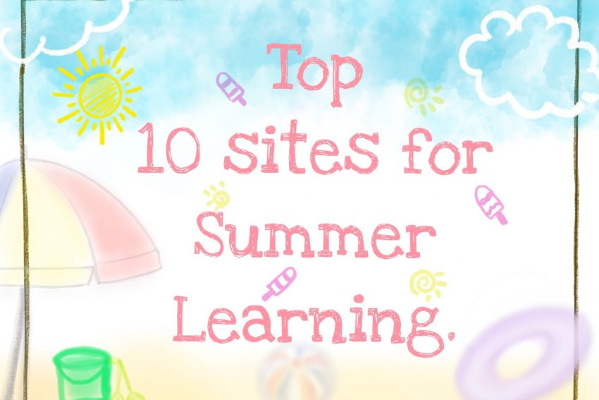 Top 10 Sites for Summer Learning.