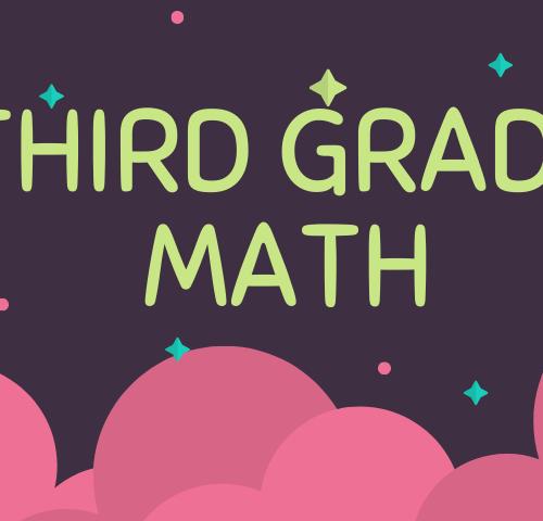 Third Grade – Math