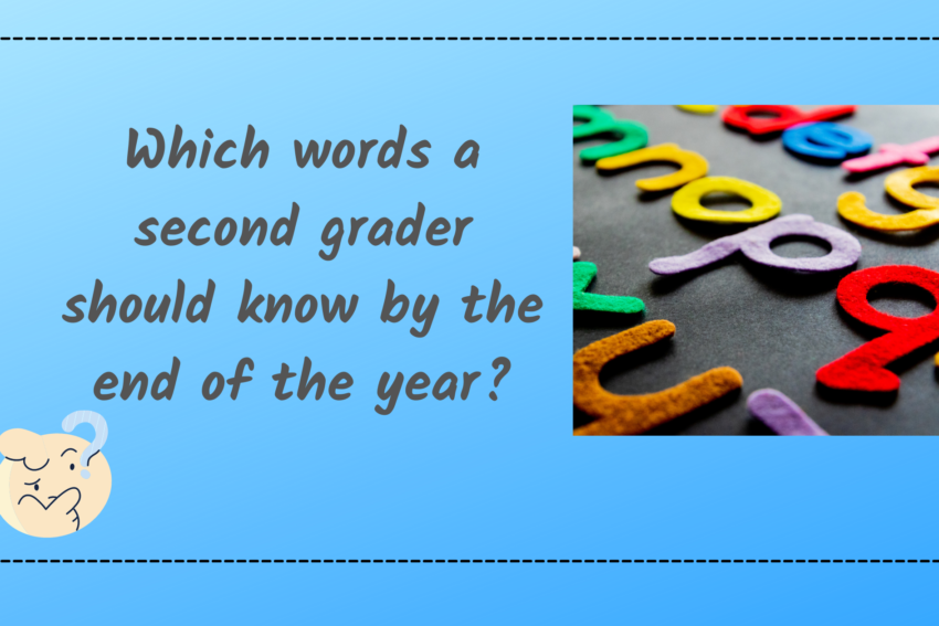 Which words a second grader should know by the end of the year.