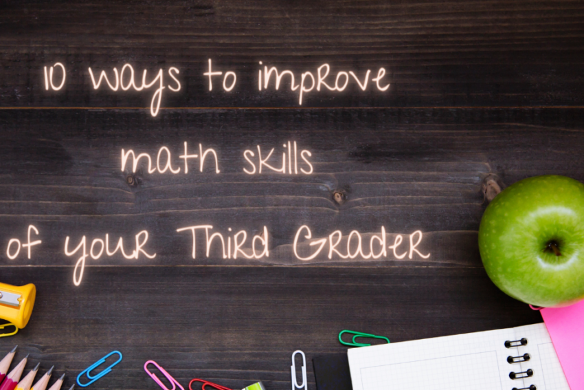 10 ways to improve the math skills of your Third Grader